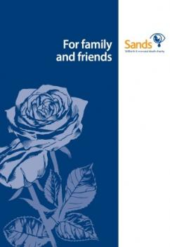 Family and Friends, stillbirth, neonatal death